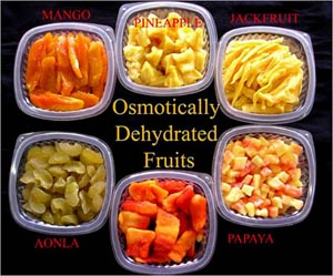 Osmotically Dehydrated Fruits